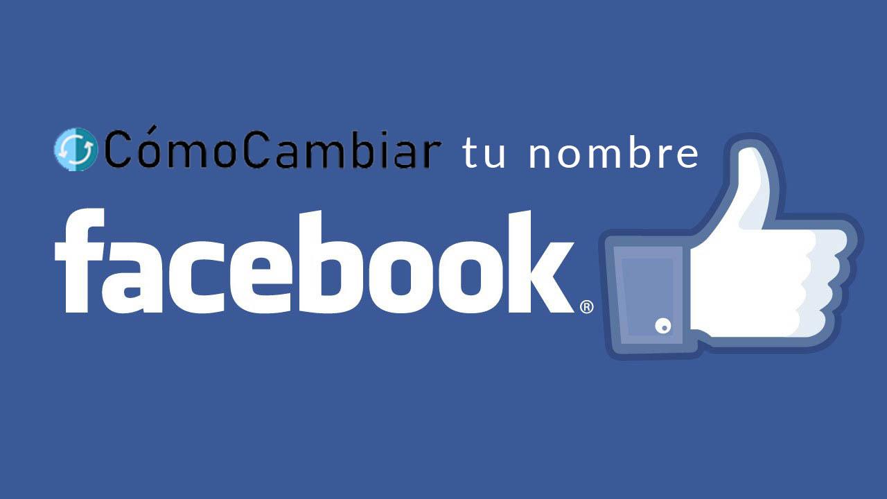 Cambiar nombre en facebook